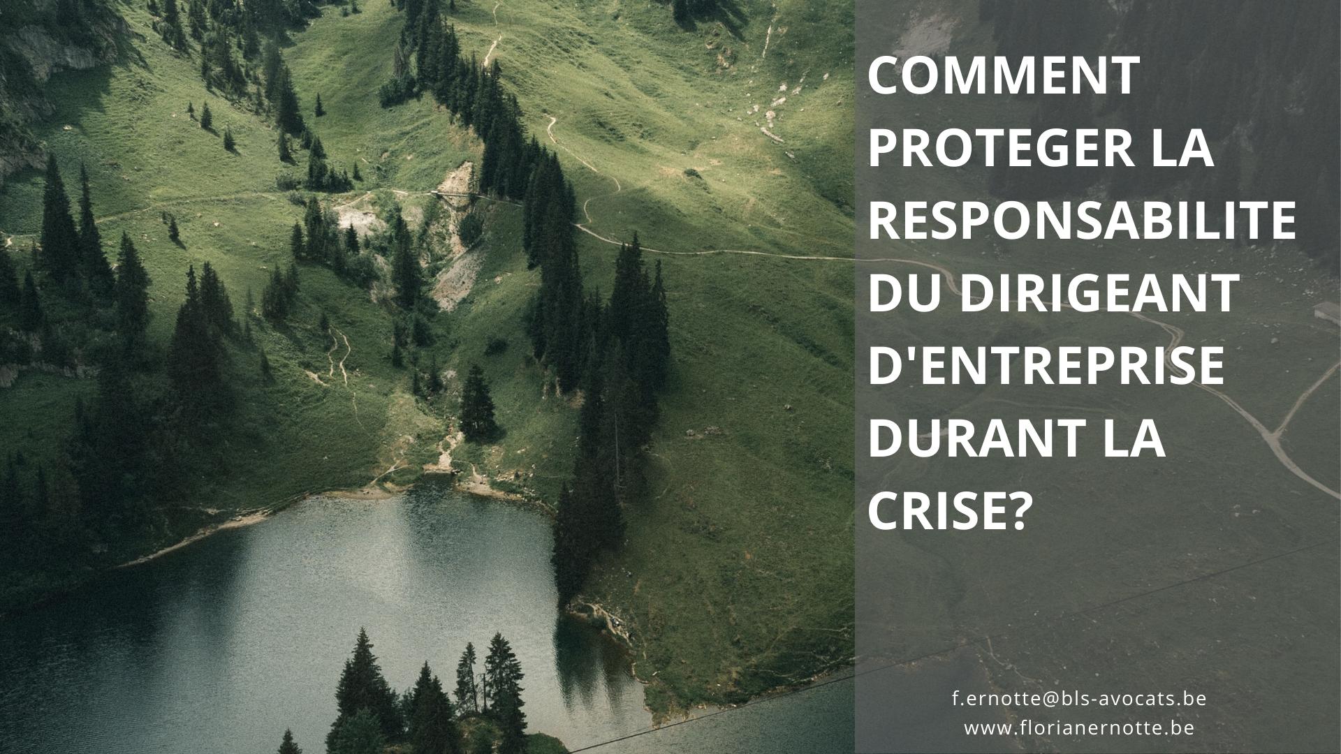 Comment protéger la responsabilité du dirigeant durant la crise?